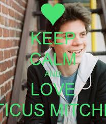 KEEP CALM AND LOVE ATTICUS MITCHELL - keep-calm-and-love-atticus-mitchell-7
