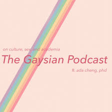 On Culture, Sex, and Academia ft. Ada Cheng, PhD by Queer Asian Podcast  Club • A podcast on Anchor