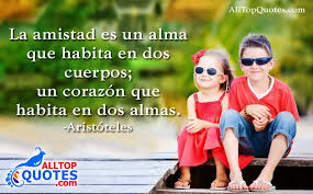 Quotes In Spanish About Friendship Adorable Spanish Friendship Quotations By Aristóteles All Top Quotes