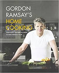Gordon Ramsay S Home Cooking Everything You Need To Know To Make