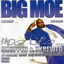 Moe Life: Chopped and Screwed