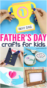 fathers day crafts for kids to make lots of wonderful art and craft ideas for