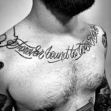 Quote Tattoos For Guys Custom 48 Chest Quote Tattoo Designs For Men Phrase Ink Ideas