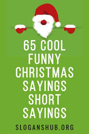 Funny christmas quotes from movies. Short Funny Christmas Quotes From Movies