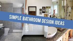 Small Picture Simple Bathroom Design Ideas 2017 YouTube