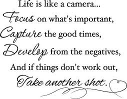 Amazon Epic Designs Life Is Like A Camera Focus On What's Best Quotes About Whats Important In Life