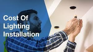 cost of lighting installation