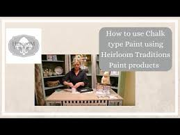 How To Use Chalk Type Paint Using Heirloom Traditions Paint