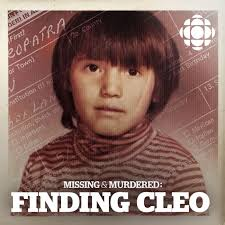 Missing & Murdered: Finding Cleo