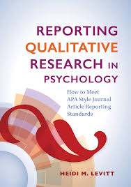 Reporting Qualitative Research In Psychology How To Meet Apa Style