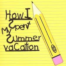 i spent my summer vacation essay spend your summer vacation at home ad how i spent my summer vacation