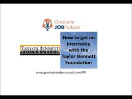 how to get a job in pr getting an internship the taylor how to get a job in pr getting an internship the taylor bennett foundation gjp 7