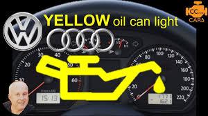Blinking Oil Light Vw Jetta Vw Yellow Oil Warning Light Meaning Vw Yellow Oil Light Reset