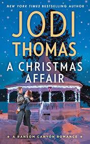 A Christmas Affair (Ransom Canyon) - Kindle edition by Jodi Thomas ...