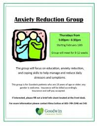 focus group flyers new anxiety reduction group to start february 16th goodwin