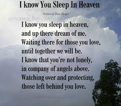 I Know You Sleep In Heaven Quote My Jacob Pinterest Miss Fascinating Heaven Quotes For Loved Ones