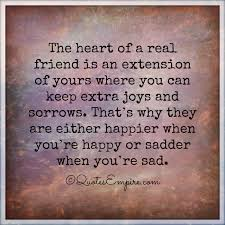 Quote About Happiness 79 Awesome Heart Of A Real Friend Quotes Empire