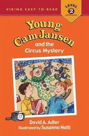 young cam jansen and the circus mystery book adler david a when aunt molly takes cam and her friend eric to the circus their box of caramel popcorn