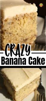 Crazy Banana Cake With Cream Cheese Icing Best Banana Cake Ever
