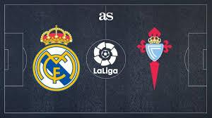 real madrid vs celta vigo how and