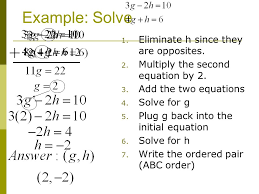 example solve 1 eliminate h since they are opposites