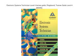 Electronic Systems Technician Level 4 Trainee Guide