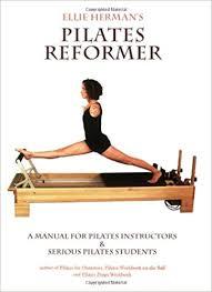 ellie herman s pilates reformer second edition ellie herman 9780976518105 amazon books