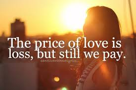 Quotes About Love And Loss Gorgeous 48 Quotes About Love And Loss Photos Images QuotesBae