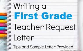 Write A First Grade Teacher Request Letter School First Grade
