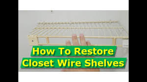 how to clean wire closet shelves paint wire shelving