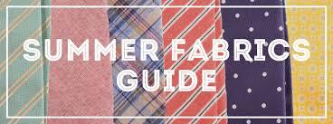summer fabrics guide gentleman s gazette