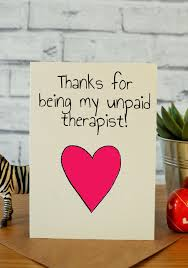 Unpaid Therapist Ideas For Bff Birthday Card Funny Birthday