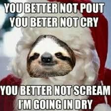 Pics For > Funny Dirty Sloth Memes | FUNNY MEMES | Pinterest ... via Relatably.com