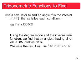 36 example using inverse trigonometric functions to find angles use a calculator to find an