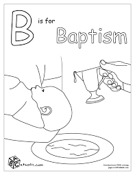 Small Picture Neoteric Design Catholic Coloring Pages For Kids Baptism Coloring