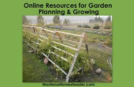 Small Picture Online Resources for Garden Planning and Growing Montana Homesteader