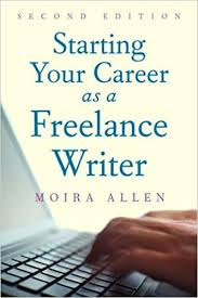 com starting your career as a lance writer  com starting your career as a lance writer 9781581157604 moira anderson allen books