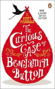 the curious case of benjamin button and two other stories by f the curious case of benjamin button and two other stories by f scott fitzgerald