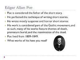 short story history and types a brief history  in english  edgar allan poe  poe is considered the father of the short story