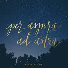 Per Aspera Ad Astra Italia Quotes шрифты и тату