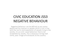 civic education jss negative behaviour ppt video online  civic education jss3 negative behaviour
