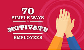 how to motivate employees simple ideas when i work
