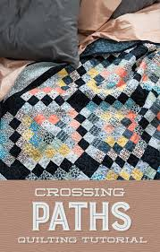 Crossing Paths Quilt Tutorial &  Adamdwight.com