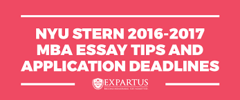 nyu stern mba essay tips and application deadlines