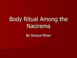body ritual among the nacirema ppt body ritual among the nacirema