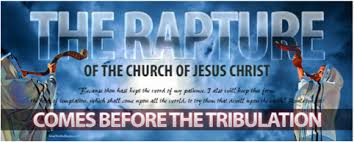 Image result for rapture of church, then tribulation