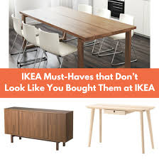 everyone knows where you bought it and that its but there are a few ikea musthaves that wont look like you bought them at ikea with ikea stockholm