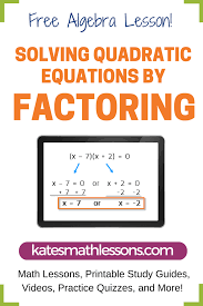 check out this free algebra 1 lesson on solving quadratic equations by factoring it shows