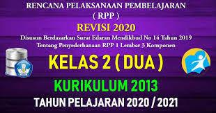 Download administrasi guru kelas 6 sk&kd, pemetaan sk&kd, prota, promes, silabus, kkm, dan rpp kelas 6. Rpp 1 Lembar Kelas 2 Sd Mi Kurikulum 2013 Tahun Pelajaran 2020 2021 Datadikdasmen