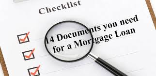 Mortgage Application Loan Documents Checklist 2017 14 Required Docs
